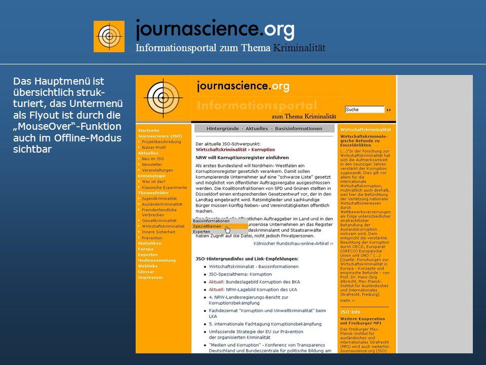 """journascience.org Informationsportal zum Thema Kriminalität Das Hauptmenü ist übersichtlich struk- turiert, das Untermenü als Flyout ist durch die """"MouseOver -Funktion auch im Offline-Modus sichtbar"""