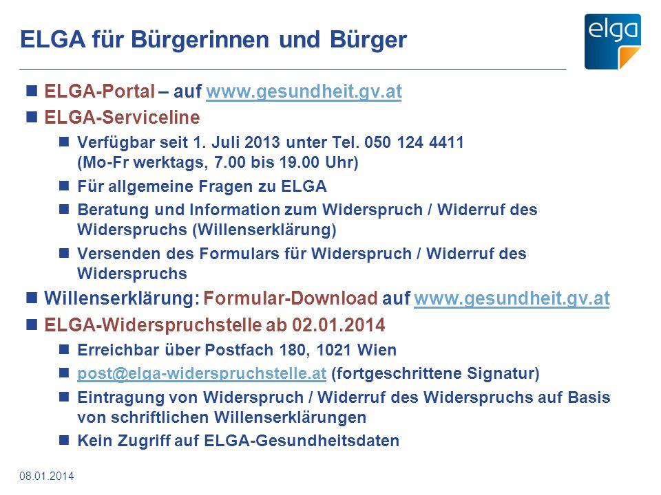 ELGA für Bürgerinnen und Bürger ELGA-Portal – auf www.gesundheit.gv.atwww.gesundheit.gv.at ELGA-Serviceline Verfügbar seit 1. Juli 2013 unter Tel. 050