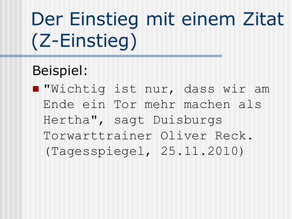 Der Einstieg mit einem Zitat (Z-Einstieg) Beispiel: