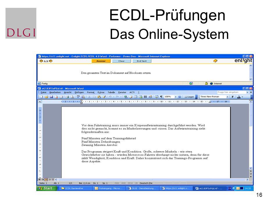 16 ECDL-Prüfungen Das Online-System