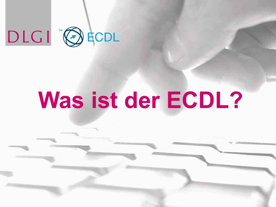 Was ist der ECDL?