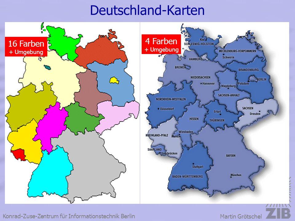Konrad-Zuse-Zentrum für Informationstechnik Berlin Martin Grötschel Deutschland-Karten 16 Farben + Umgebung 4 Farben + Umgebung