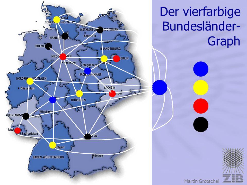 Konrad-Zuse-Zentrum für Informationstechnik Berlin Martin Grötschel Der vierfarbige Bundesländer- Graph