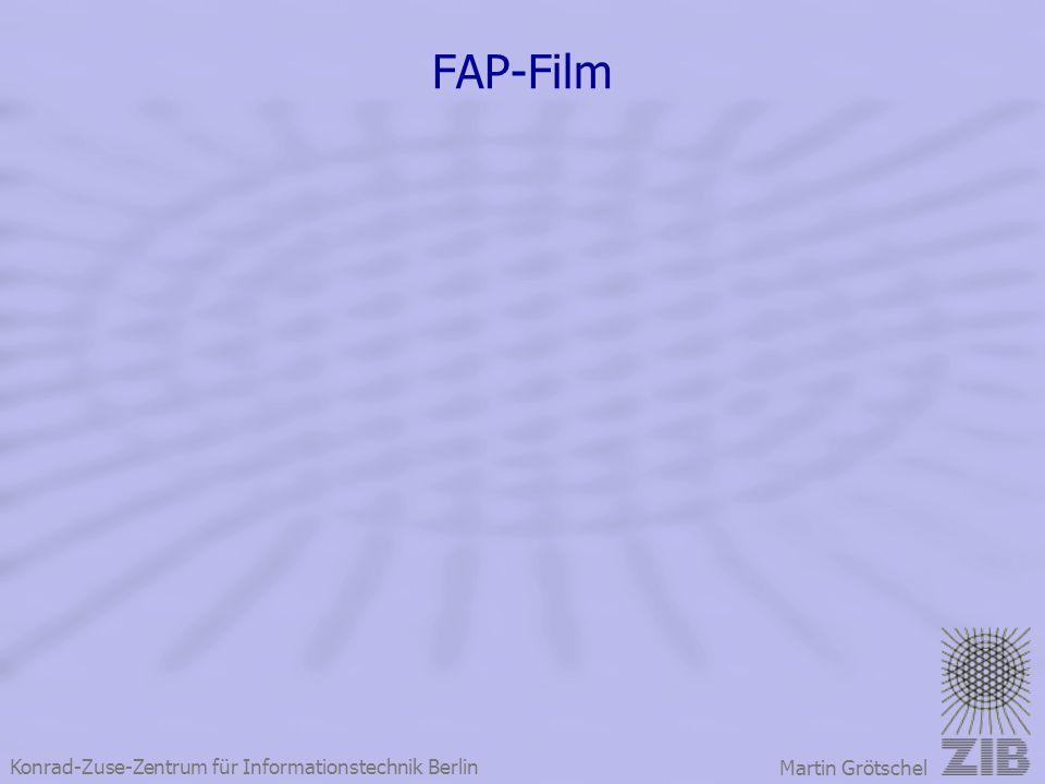 Konrad-Zuse-Zentrum für Informationstechnik Berlin Martin Grötschel FAP-Film