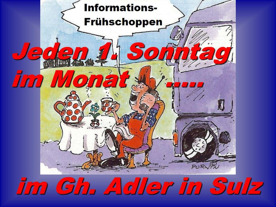 Jeden 1. Sonntag im Monat..... im Gh. Adler in Sulz