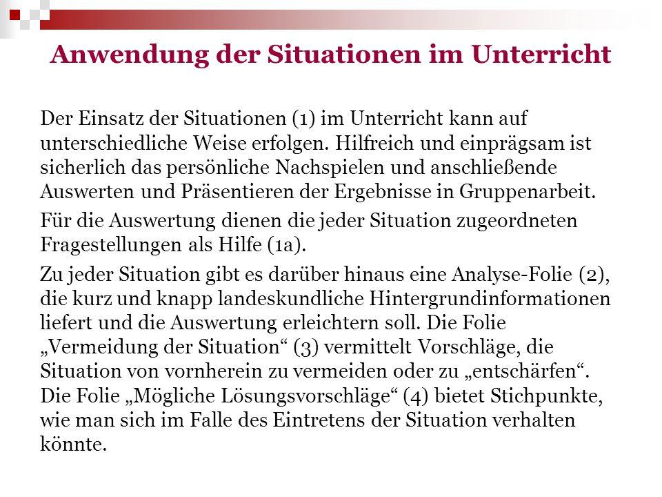 Situation 4/1: Der Schüleraustausch Die Klasse 11a fährt für eine Woche zu ihren polnischen Partnern nach Krakau, die bereits einige Monate zuvor bei ihnen in Münster waren.