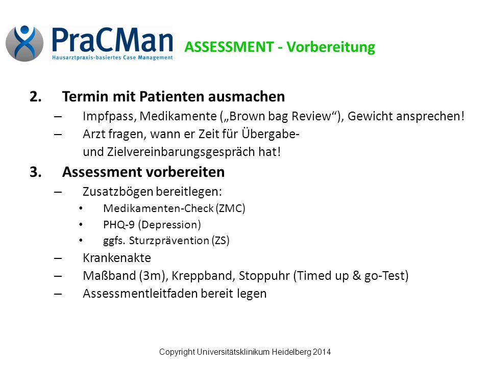"""Copyright Universitätsklinikum Heidelberg 2014 2.Termin mit Patienten ausmachen – Impfpass, Medikamente (""""Brown bag Review ), Gewicht ansprechen."""