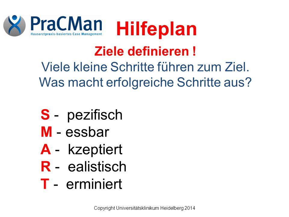 Copyright Universitätsklinikum Heidelberg 2014 Ziele definieren .