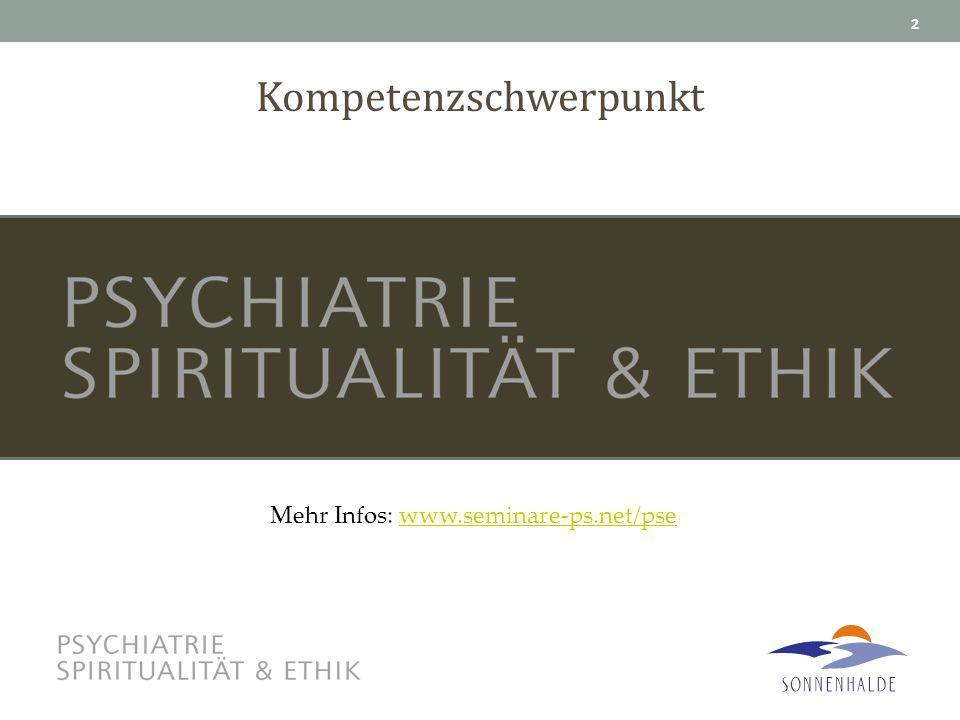Kompetenzschwerpunkt 2 Mehr Infos: www.seminare-ps.net/psewww.seminare-ps.net/pse