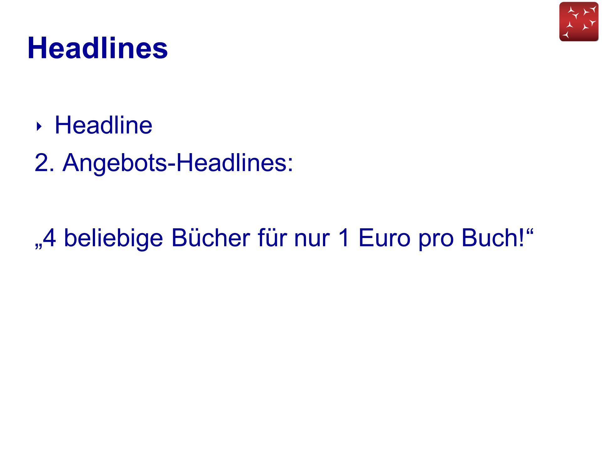 """Headlines ‣ Headline 2. Angebots-Headlines: """"4 beliebige Bücher für nur 1 Euro pro Buch!"""""""