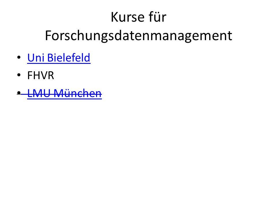 Kurse für Forschungsdatenmanagement Uni Bielefeld FHVR LMU München