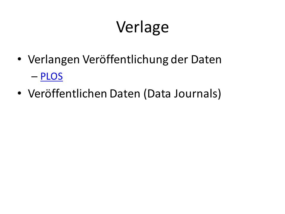 Verlage Verlangen Veröffentlichung der Daten – PLOS PLOS Veröffentlichen Daten (Data Journals)