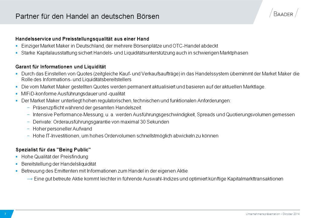 Partner für den Handel an deutschen Börsen Handelsservice und Preisstellungsqualität aus einer Hand  Einziger Market Maker in Deutschland, der mehrer