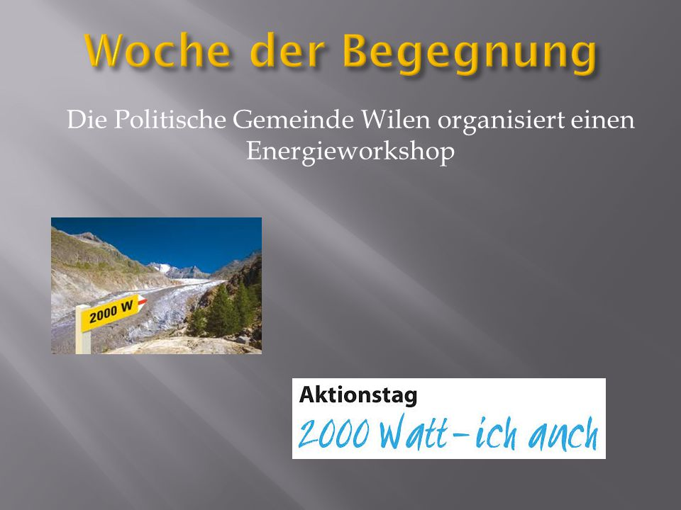 Die Politische Gemeinde Wilen organisiert einen Energieworkshop