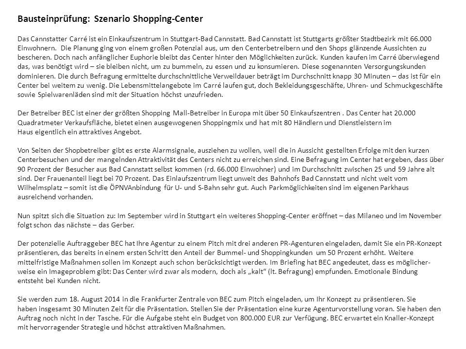 Bausteinprüfung: Szenario Shopping-Center Das Cannstatter Carré ist ein Einkaufszentrum in Stuttgart-Bad Cannstatt.