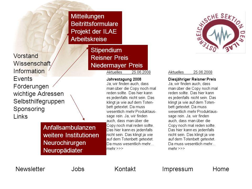 Mitteilungen Beitrittsformulare Projekt der ILAE Arbeitskreise Stipendium Reisner Preis Niedermayer Preis Anfallsambulanzen weitere Institutionen Neur