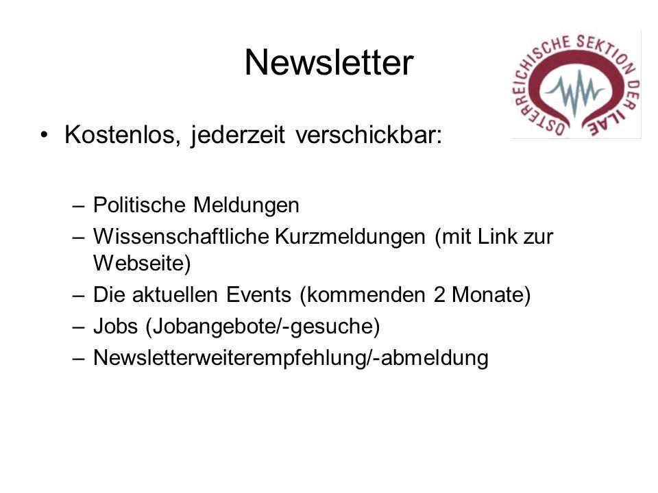 Newsletter Kostenlos, jederzeit verschickbar: –Politische Meldungen –Wissenschaftliche Kurzmeldungen (mit Link zur Webseite) –Die aktuellen Events (ko