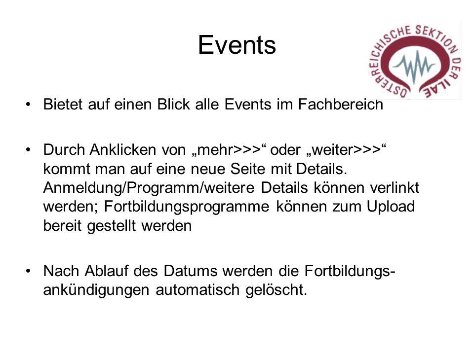 """Events Bietet auf einen Blick alle Events im Fachbereich Durch Anklicken von """"mehr>>>"""" oder """"weiter>>>"""" kommt man auf eine neue Seite mit Details. Anm"""
