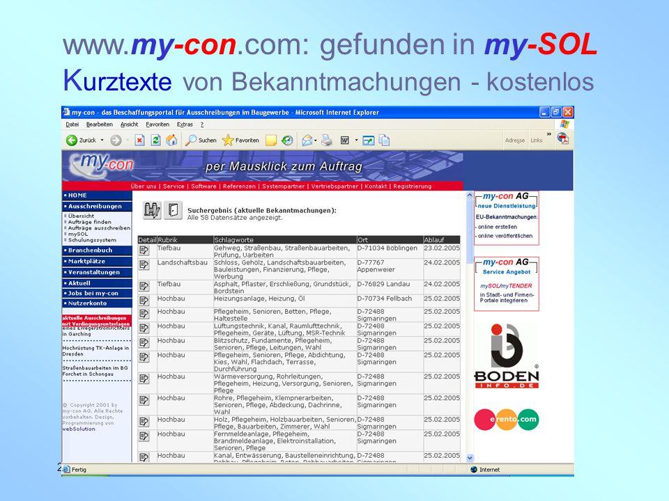my-con AG 28.02.2005 www.my-con.com: gefunden in my-SOL K urztexte von Bekanntmachungen - kostenlos