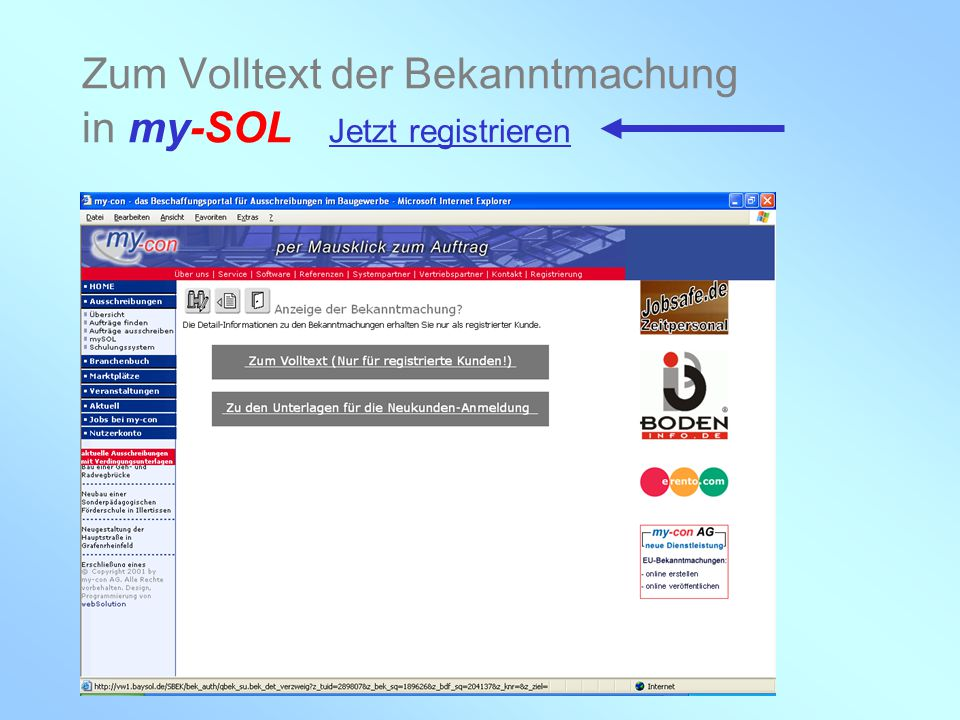 my-con AG 28.02.2005 Zum Volltext der Bekanntmachung in my-SOL Jetzt registrieren