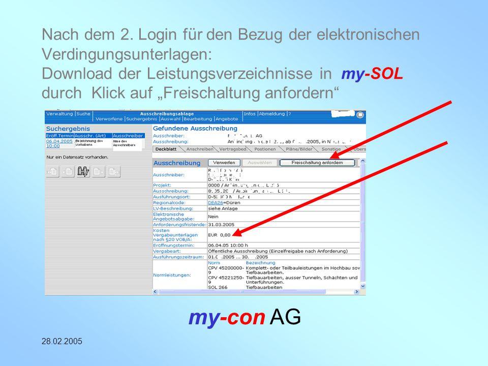 my-con AG 28.02.2005 Nach dem 2. Login für den Bezug der elektronischen Verdingungsunterlagen: Download der Leistungsverzeichnisse in my-SOL durch Kli