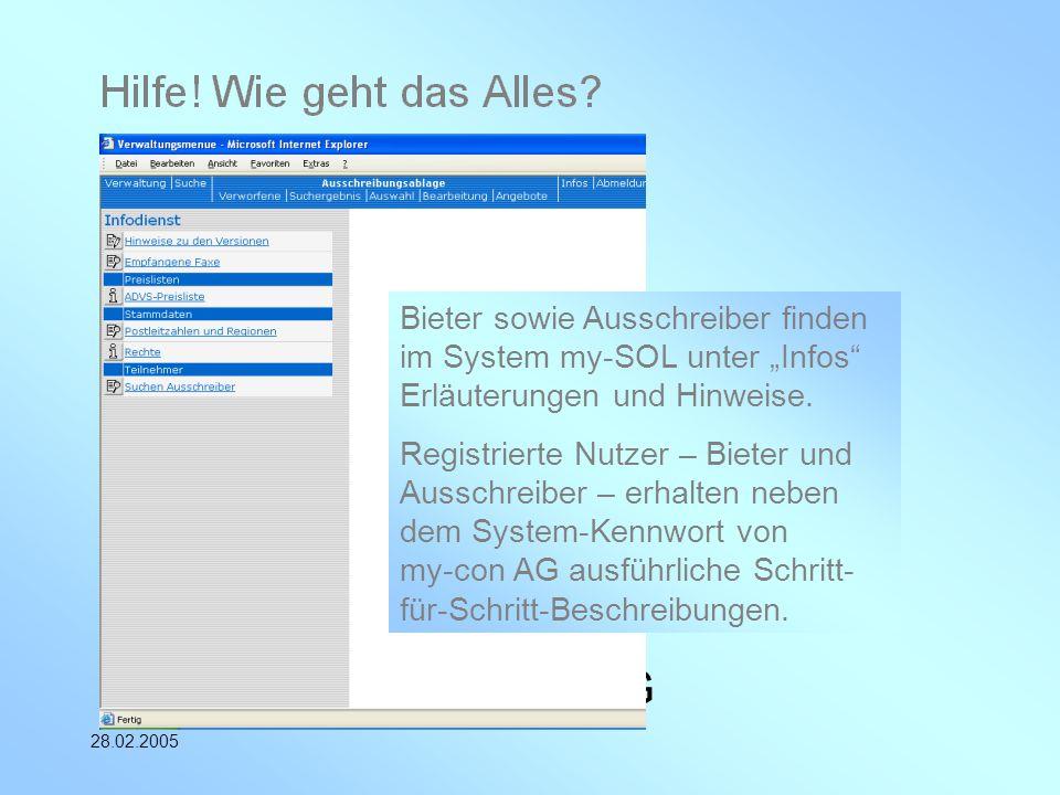 """my-con AG 28.02.2005 Bieter sowie Ausschreiber finden im System my-SOL unter """"Infos"""" Erläuterungen und Hinweise. Registrierte Nutzer – Bieter und Auss"""