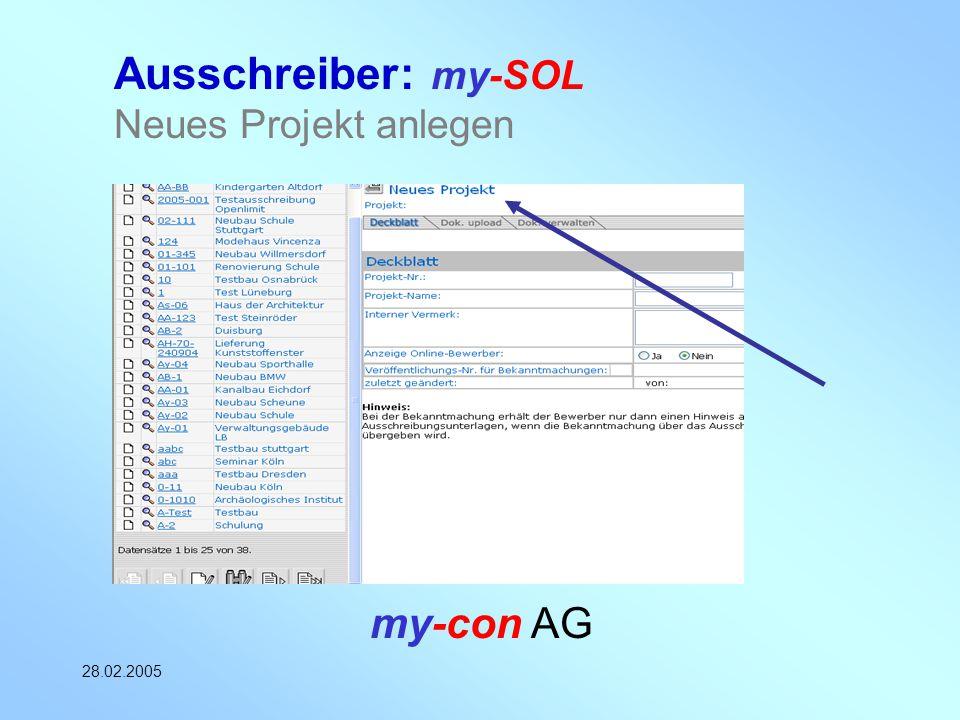 my-con AG 28.02.2005 Ausschreiber: my-SOL Neues Projekt anlegen