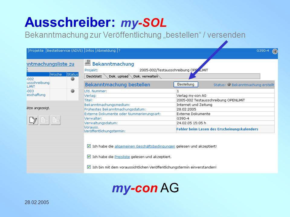"""my-con AG 28.02.2005 Ausschreiber: my-SOL Bekanntmachung zur Veröffentlichung """"bestellen"""" / versenden"""