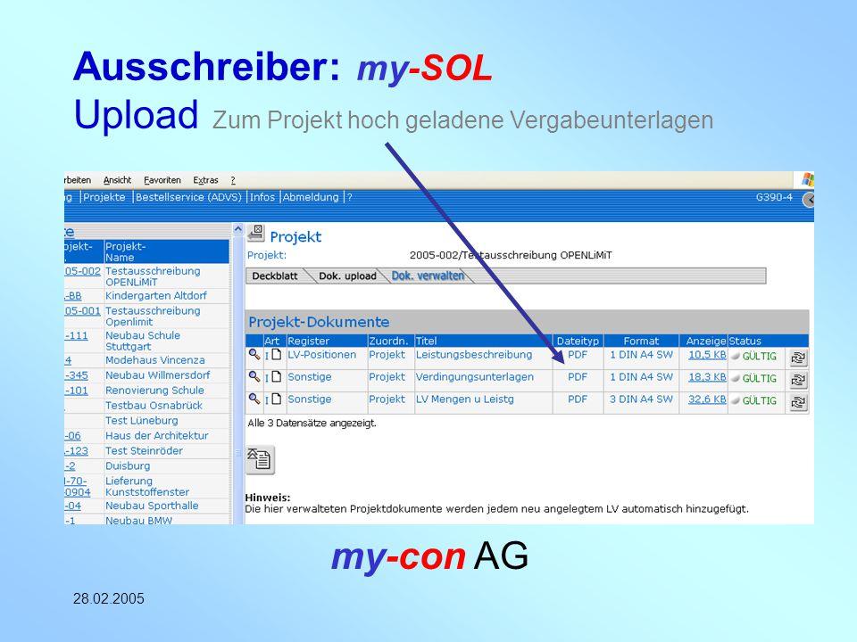 my-con AG 28.02.2005 Ausschreiber: my-SOL Upload Zum Projekt hoch geladene Vergabeunterlagen