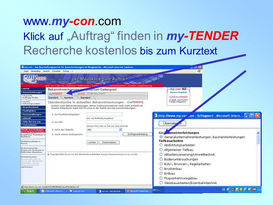 """my-con AG 28.02.2005 www.my-con.com Klick auf """"Auftrag"""" finden in my-TENDER Recherche kostenlos bis zum Kurztext"""