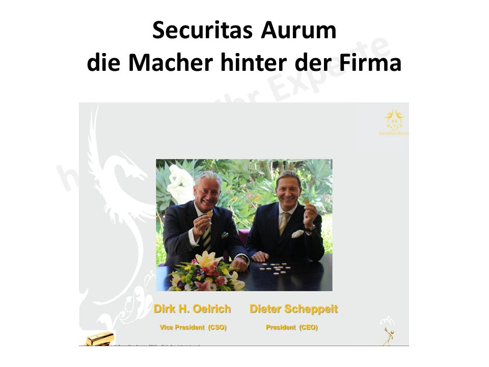 Securitas Aurum die Macher hinter der Firma