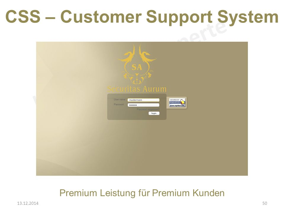 Premium Leistung für Premium Kunden CSS – Customer Support System 13.12.201450