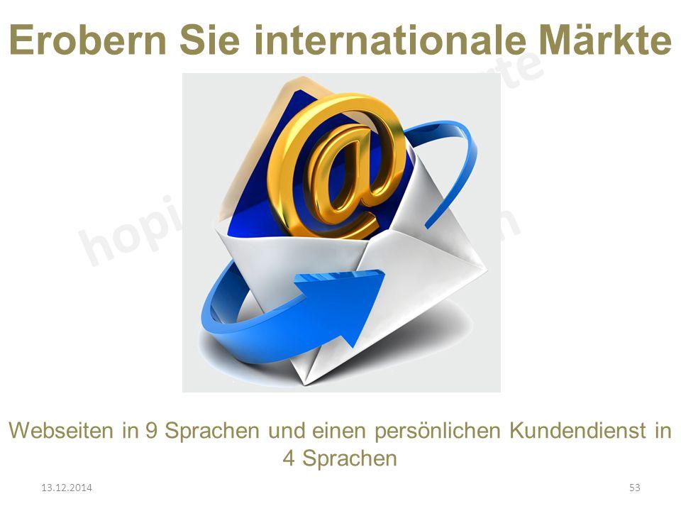 Erobern Sie internationale Märkte Webseiten in 9 Sprachen und einen persönlichen Kundendienst in 4 Sprachen 13.12.201453