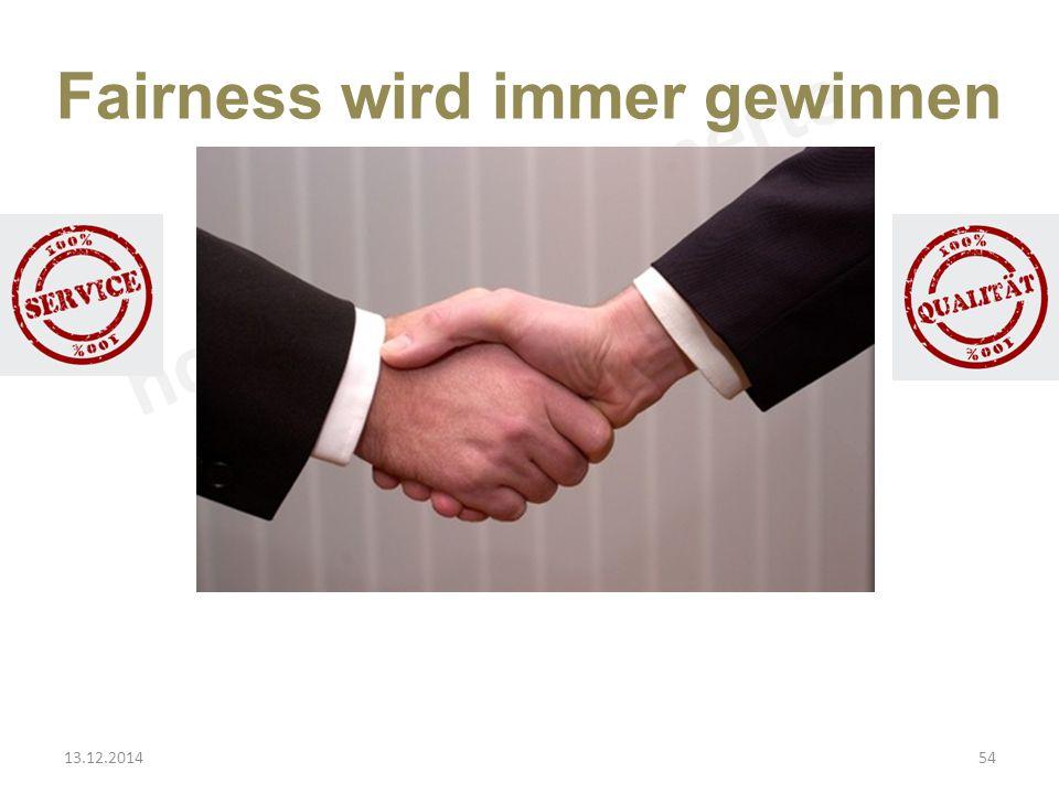 Fairness wird immer gewinnen 13.12.201454