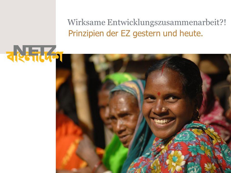Wirksame Entwicklungszusammenarbeit?! Prinzipien der EZ gestern und heute.