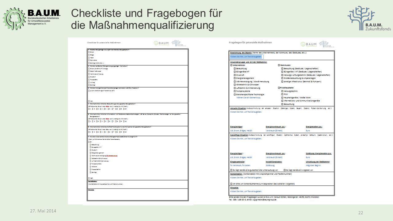 22 27. Mai 2014 22 27. Mai 2014 Checkliste und Fragebogen für die Maßnahmenqualifizierung