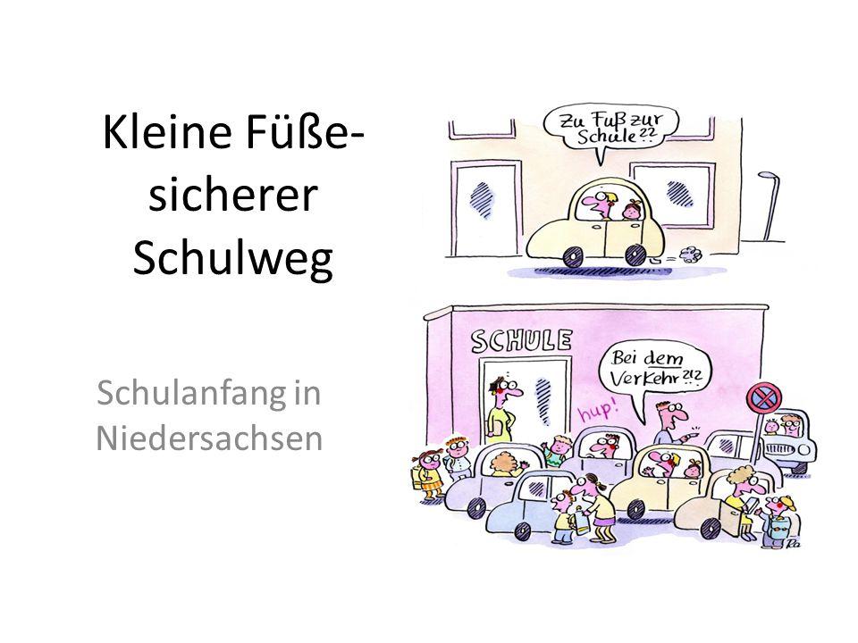 Kleine Füße- sicherer Schulweg Schulanfang in Niedersachsen