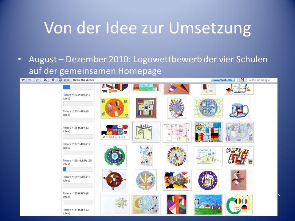 Von der Idee zur Umsetzung August – Dezember 2010: Logowettbewerb der vier Schulen auf der gemeinsamen Homepage