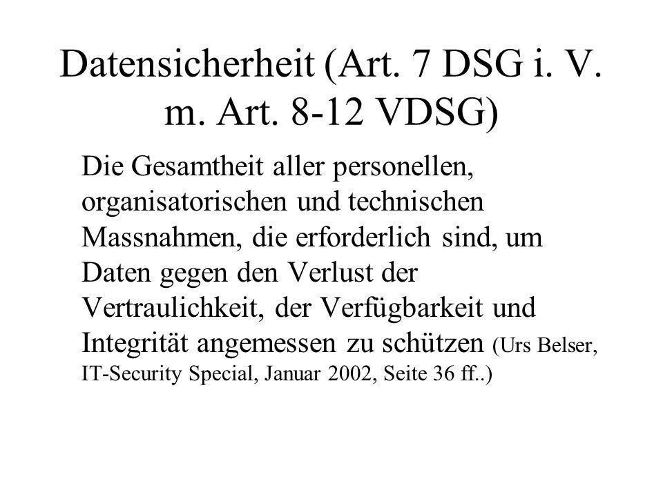 Datensicherheit (Art.7 DSG i. V. m. Art.