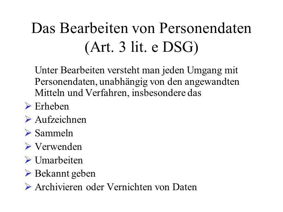 Das Bearbeiten von Personendaten (Art.3 lit.