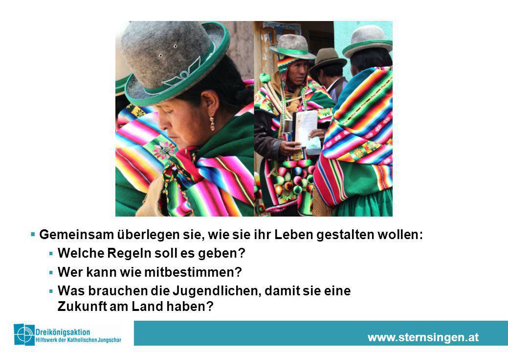 www.sternsingen.at  Gemeinsam überlegen sie, wie sie ihr Leben gestalten wollen:  Welche Regeln soll es geben?  Wer kann wie mitbestimmen?  Was br