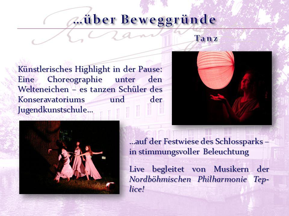 Künstlerisches Highlight in der Pause: Eine Choreographie unter den Welteneichen – es tanzen Schüler des Konseravatoriums und der Jugendkunstschule… L
