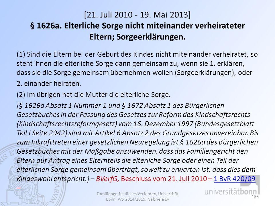 [21.Juli 2010 - 19. Mai 2013] § 1626a.