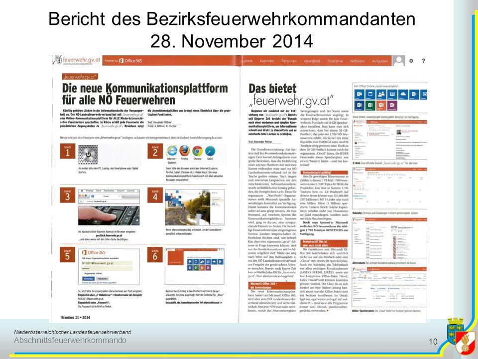 Niederösterreichischer Landesfeuerwehrverband Abschnittsfeuerwehrkommando Bericht des Bezirksfeuerwehrkommandanten 28. November 2014 10