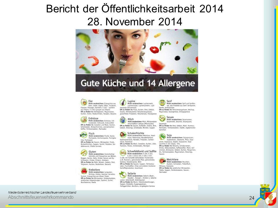 Niederösterreichischer Landesfeuerwehrverband Abschnittsfeuerwehrkommando Bericht der Öffentlichkeitsarbeit 2014 28. November 2014 24