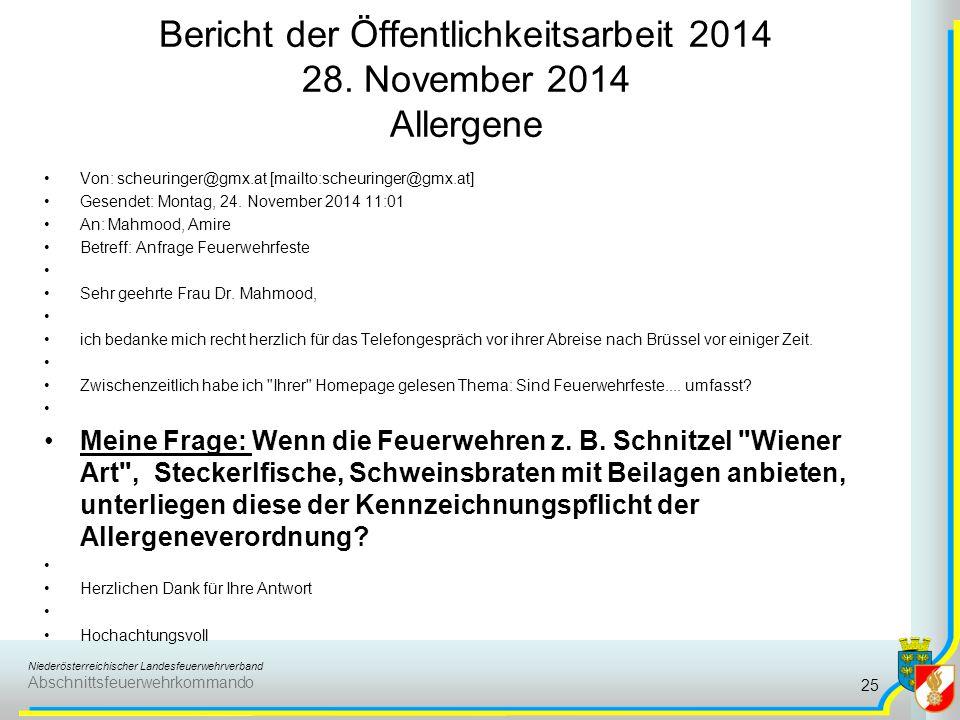 Niederösterreichischer Landesfeuerwehrverband Abschnittsfeuerwehrkommando Bericht der Öffentlichkeitsarbeit 2014 28. November 2014 Allergene 25 Von: s