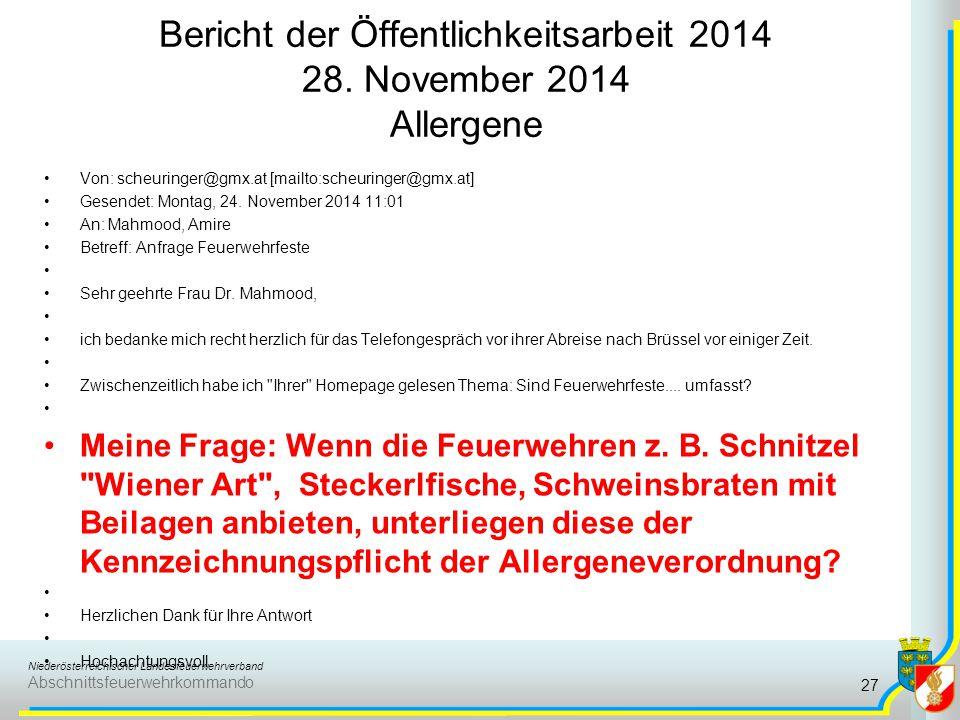 Niederösterreichischer Landesfeuerwehrverband Abschnittsfeuerwehrkommando Bericht der Öffentlichkeitsarbeit 2014 28. November 2014 Allergene 27 Von: s