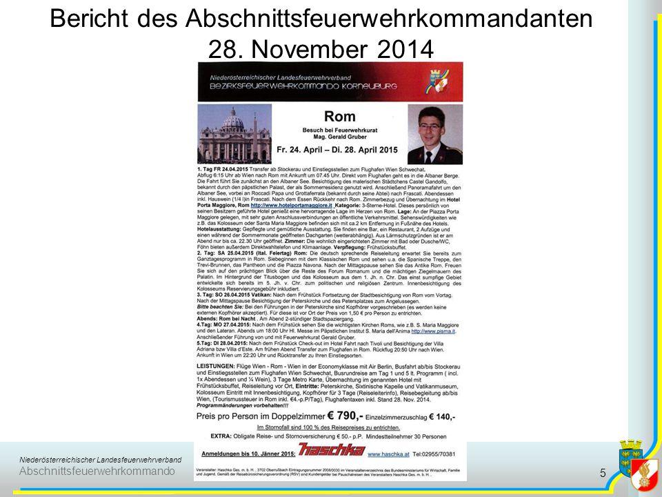 Niederösterreichischer Landesfeuerwehrverband Abschnittsfeuerwehrkommando Bericht des Abschnittsfeuerwehrkommandanten 28. November 2014 5