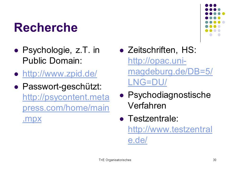 Recherche Psychologie, z.T. in Public Domain: http://www.zpid.de/ Passwort-geschützt: http://psycontent.meta press.com/home/main.mpx http://psycontent
