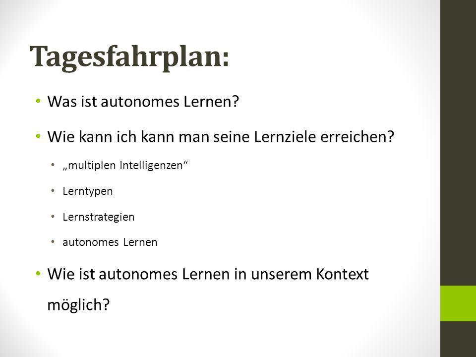 Aufgabe 3: Was heißt autonomes Lernen denn für Sie.